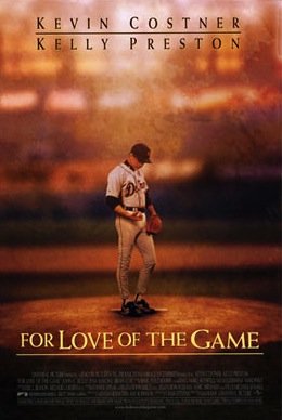 For Love of the Game (1999) Theatrical Poster