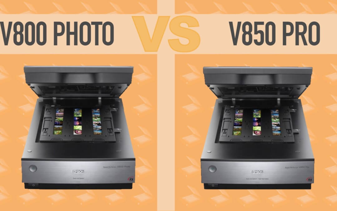 Epson V800 vs V850 — The 5 Differences and Which You Should Buy