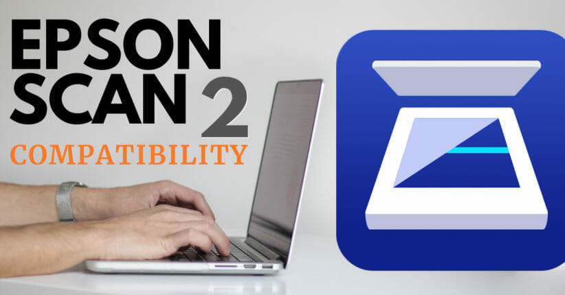 Epson Scan 2 Compatibility graphic - Male hands on laptop - Epson Scan 2 Application Icon